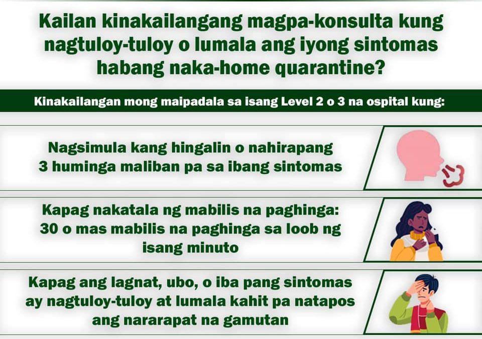 Alamin kung kailan kailangang magpa-konsulta habang naka-home quarantine.