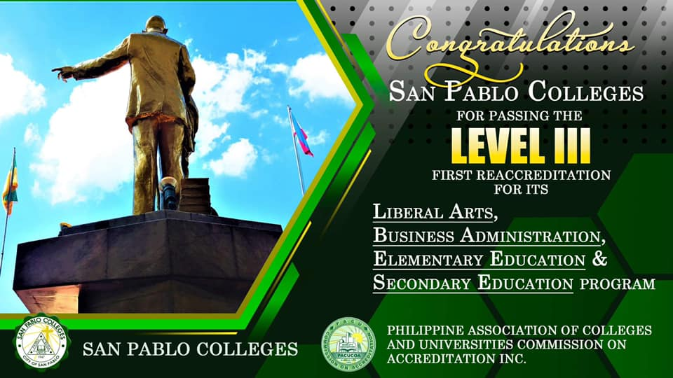 Congratulations #SanPabloColleges for passing the Level III First Reaccreditation