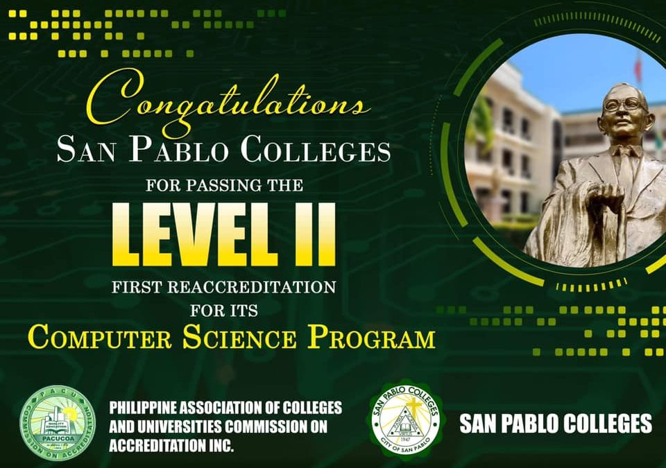 Congratulations #SanPabloColleges for passing the Level II First Reaccreditation