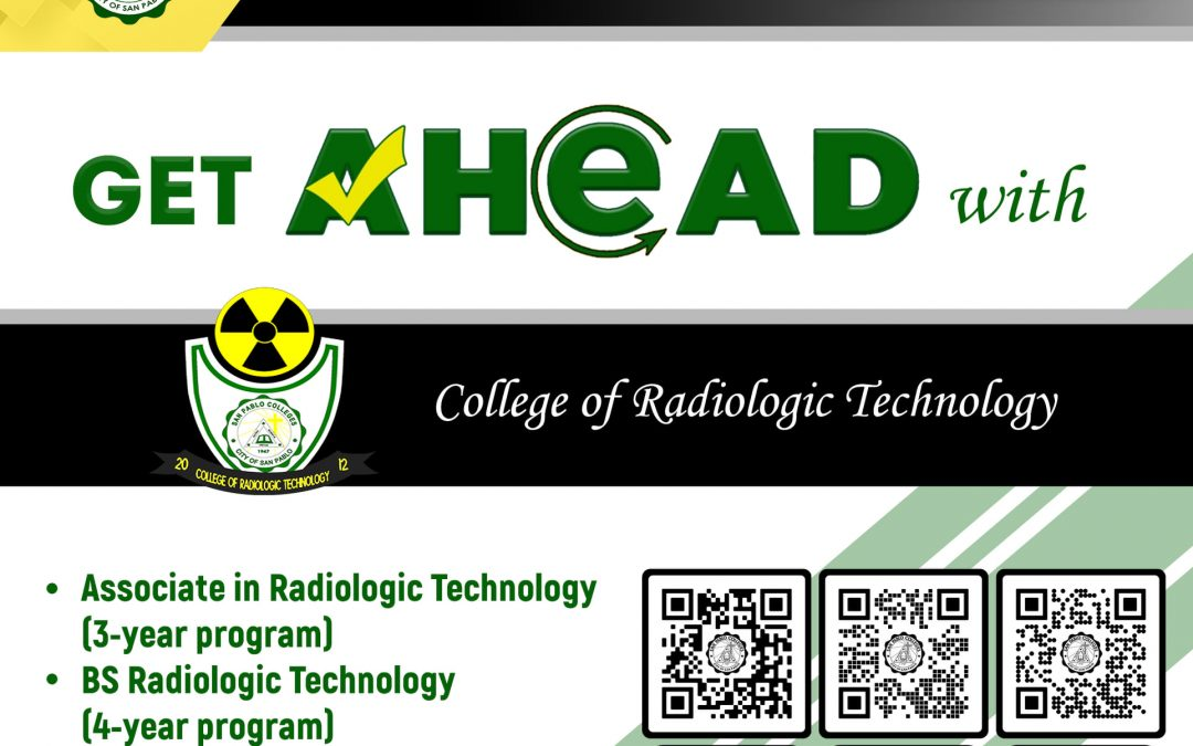 Bringing you closer to a brighter future with San Pablo Colleges College Department –  College of  Radiologic Technology