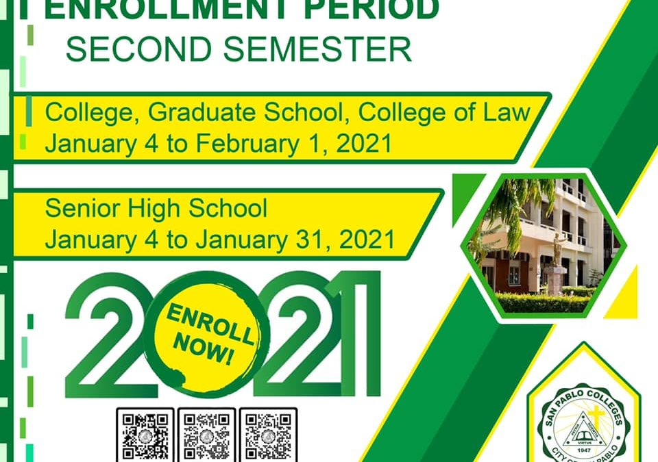 Enrollment Period for the Second Semester.